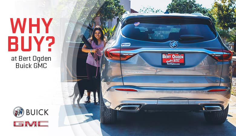 Why Buy At Bert Ogden Buick GMC | Edinburg, TX