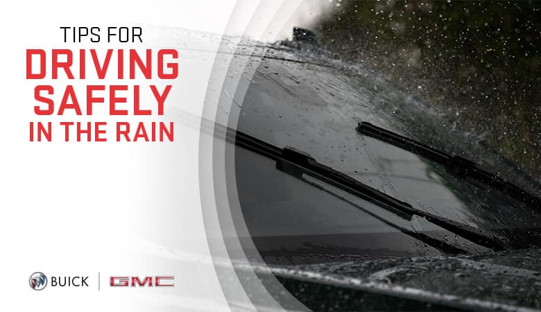 Tips for Driving Safely in the Rain | Bert Ogden Buick GMC | Edinburg, TX