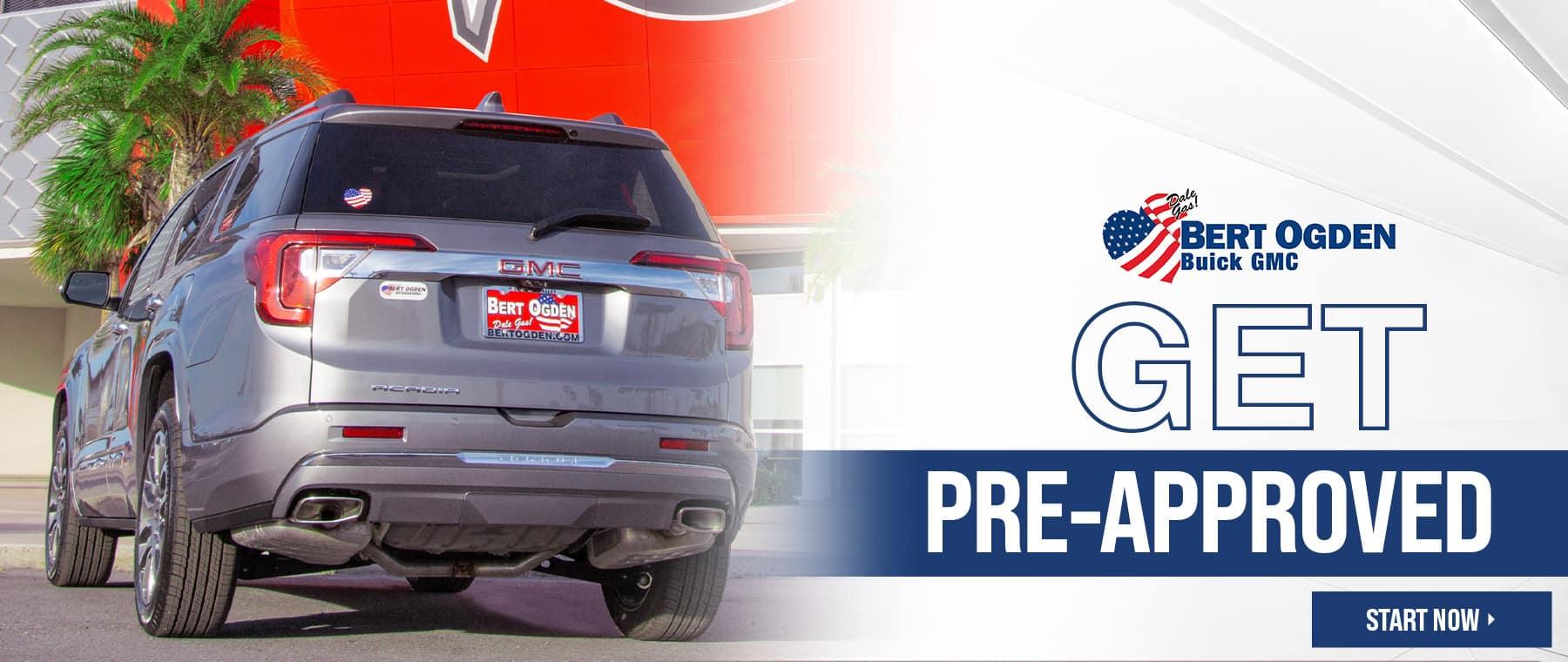 Get Pre-Approved - Bert Ogden Buick GMC - McAllen, TX
