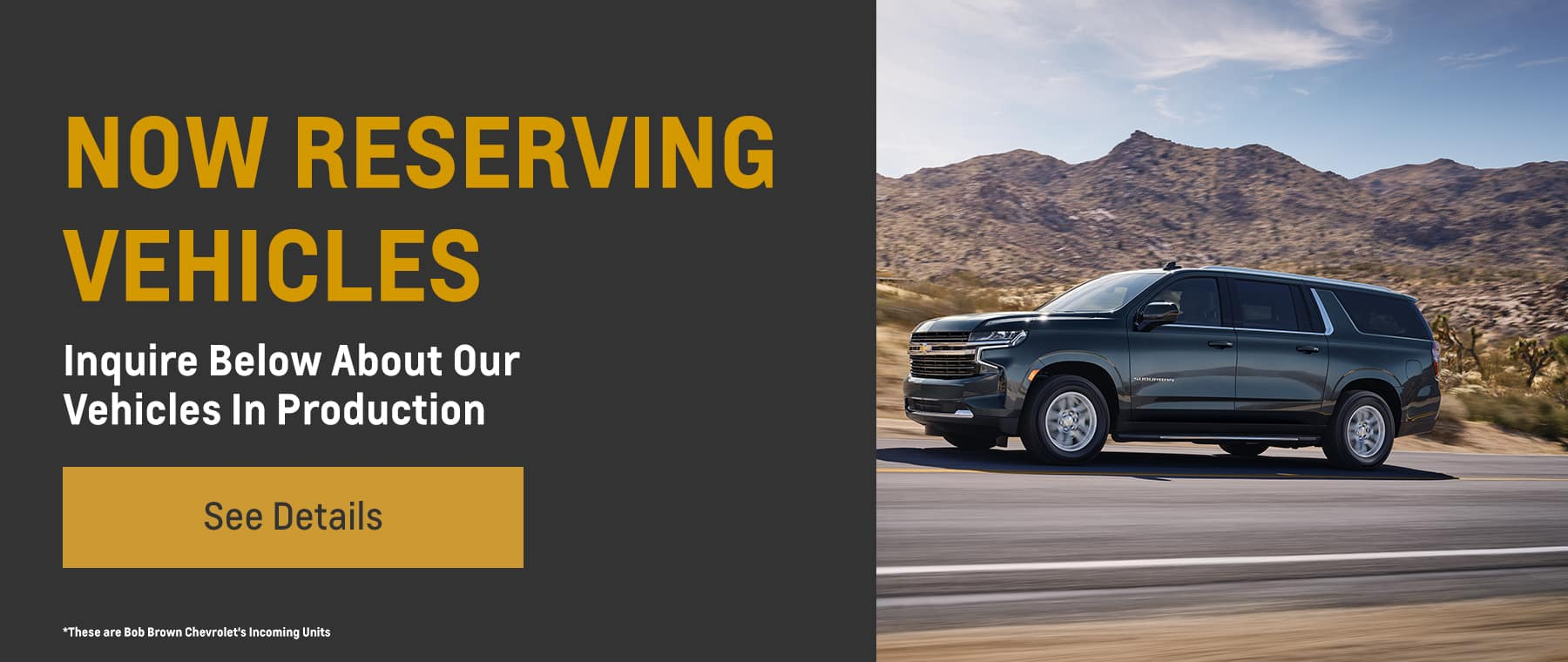Now Reserving Vehicles!