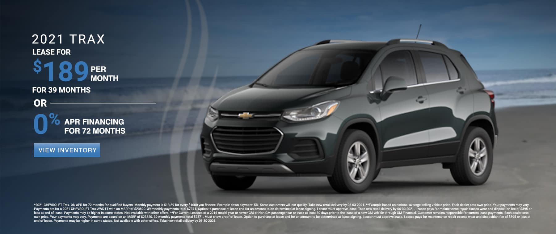 Lease a new 2021 Trax for $189/month. See dealer for details.