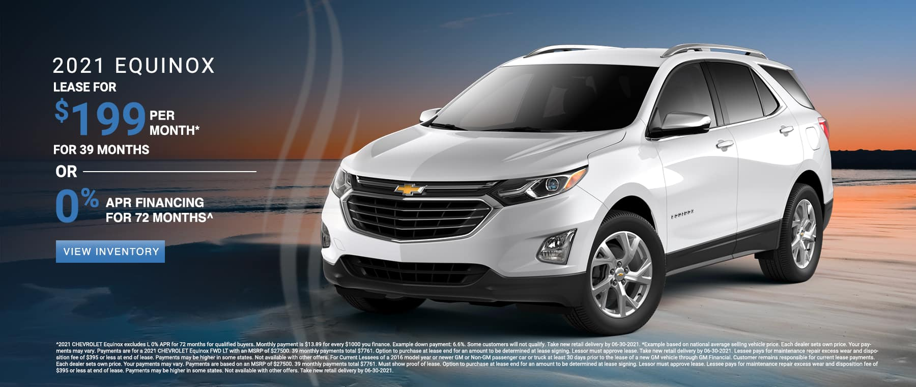Lease a new 2021 Chevy Equinox for $199 per month. See dealer for details.