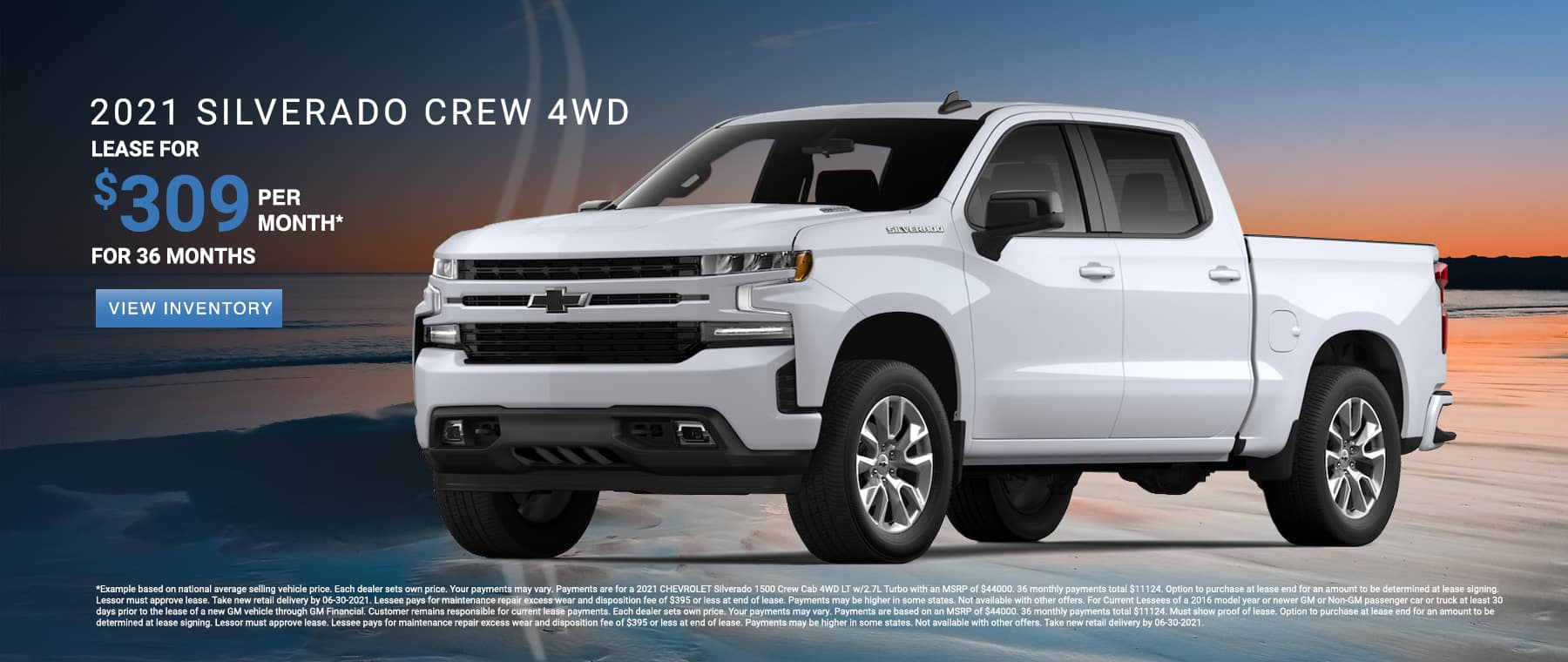 Lease a new Silverado for $309 per month. See dealer for details.