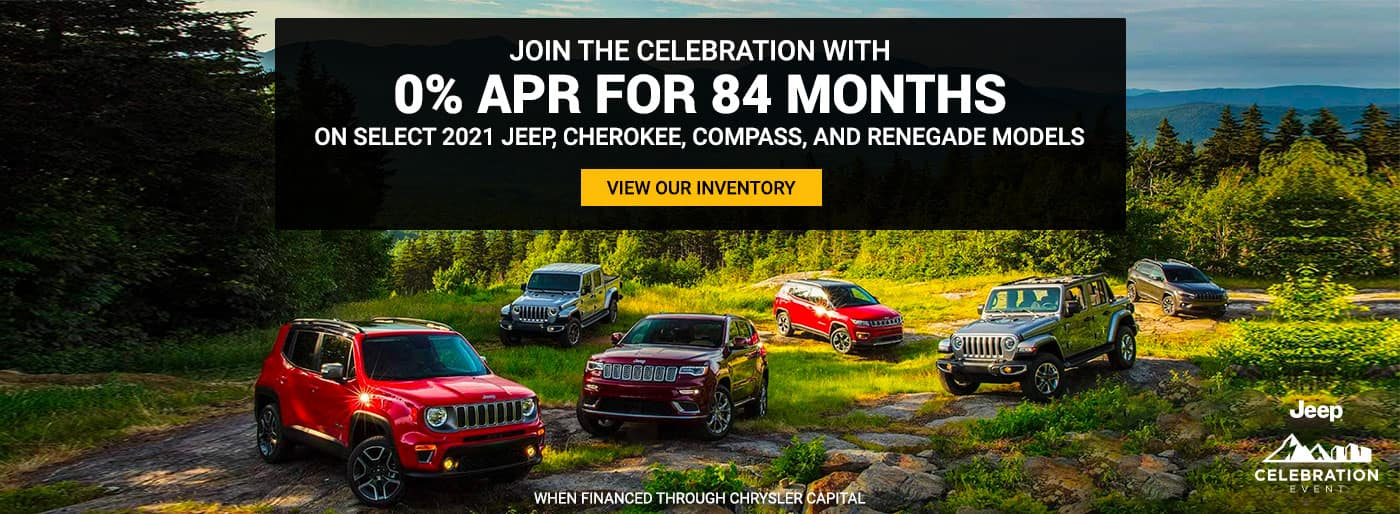 JOIN THE CELEBRATION WITH 0% APR FOR 84 MONTHS ON SELECT 2021 JEEP, CHEROKEE, COMPASS, AND RENEGADE MODELS