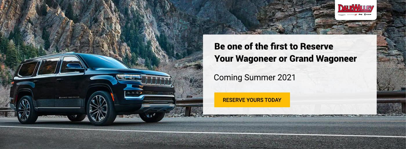 Be one of the first to Reserve Your Wagoneer or Grand Wagoneer