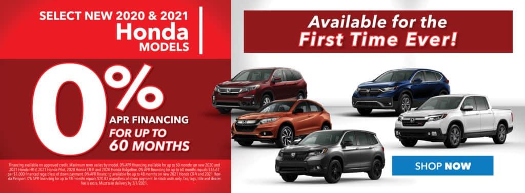 0% APR Financing on Select 2020 & 2021 Honda Models