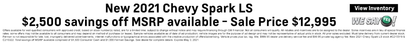 New 2021 Chevy Spark LS | $2,500 savings off MSRP available - Sale Price $12,995