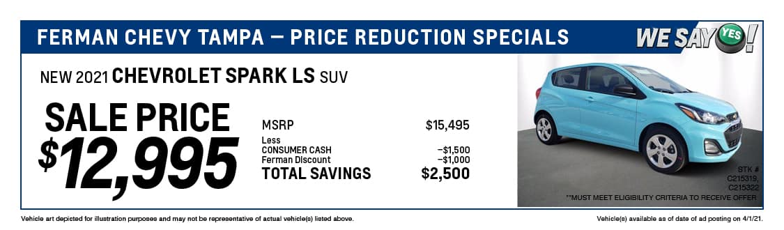 Ferman's Dealer Specials — New 2021 SPARK LS SUV; ; Stock # C215319, C215322; Sale Price $12,995; MSRP $15,495; Less: CONSUMER CASH $1,500, Ferman Discount $1,000. TOTAL SAVINGS $2,500. Vehicle art depicted for illustration purposes and may not be representative of actual vehicle(s) listed above. Vehicle(s) available as of date of ad posting on 4/1/2021.