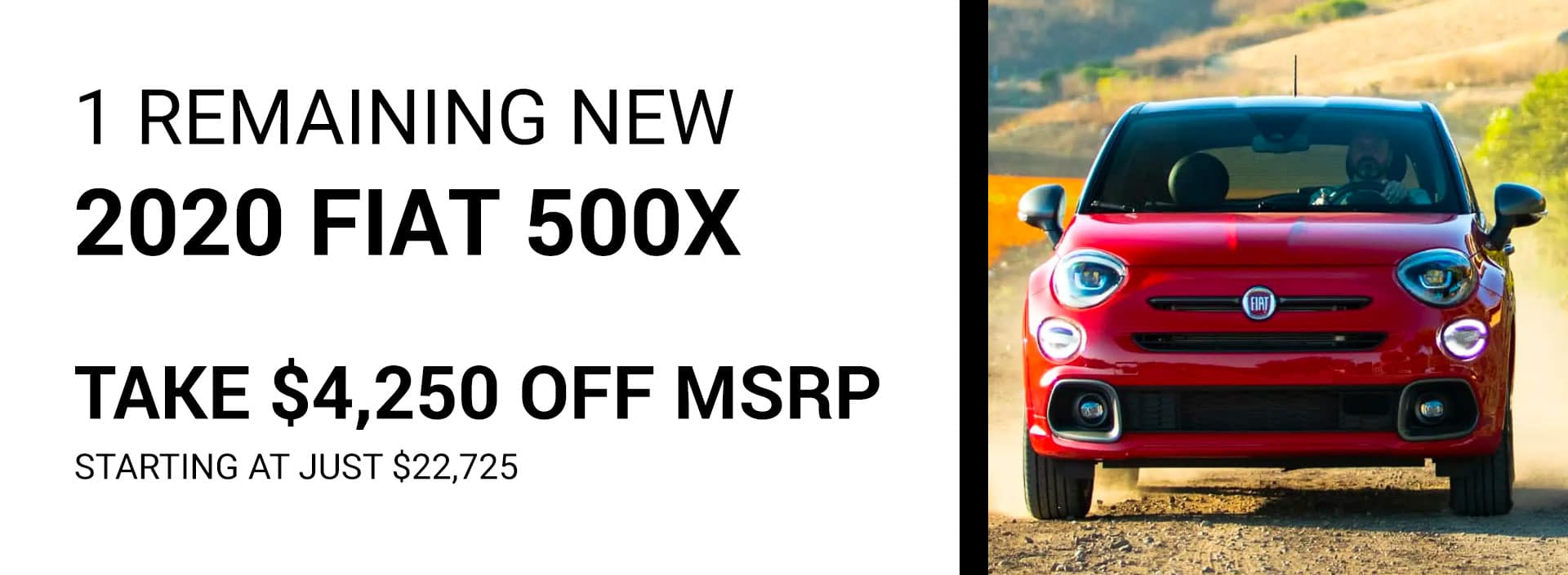 1 Remaining New 2020 FIAT 500X Take $4250 OFF MSRP Starting at JUST $22,725