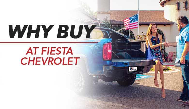 Why Buy at Fiesta Chevrolet in Edinburg, Texas