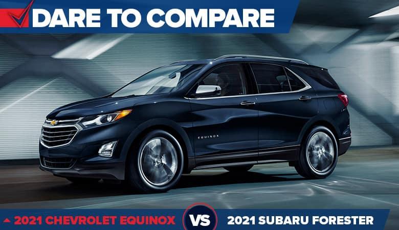 2021 Chevrolet Equinox vs. 2021 Subaru Forester - Fiesta Chevrolet in Edinburg, Texas