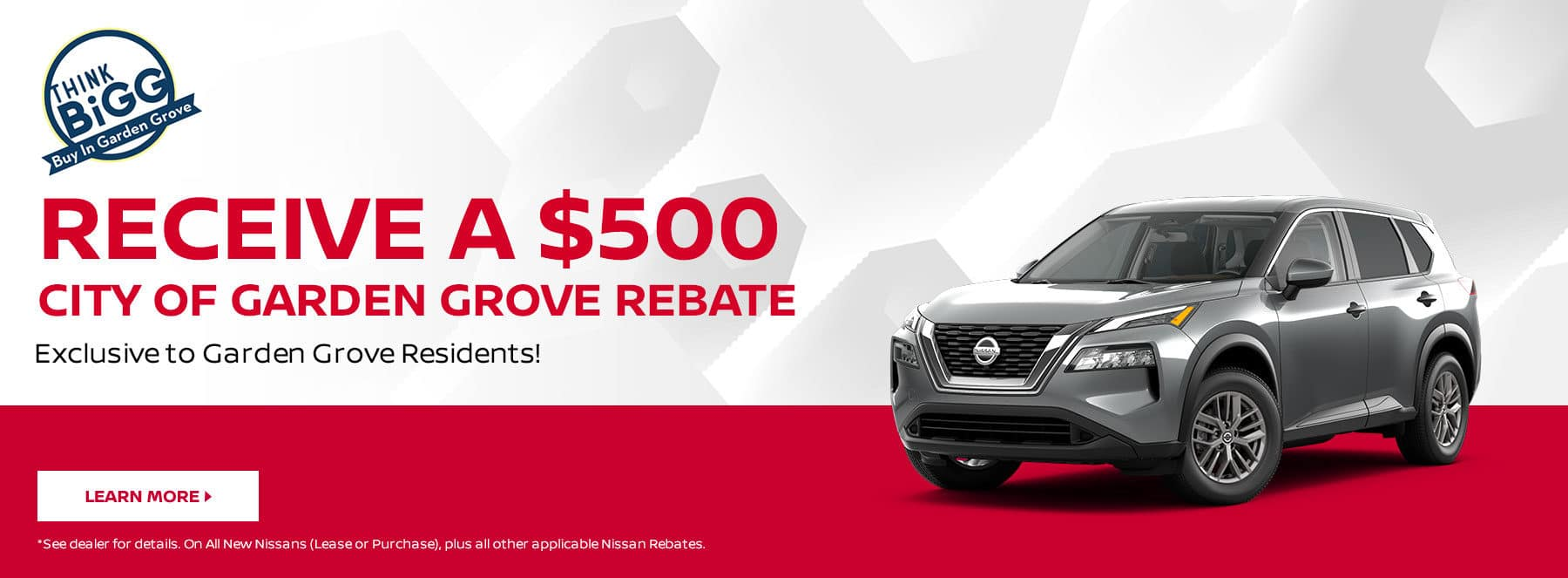 Buy In Garden Grove!, Receive a $500 Nissan Rebate, Exclusive to Garden Grove Residents!