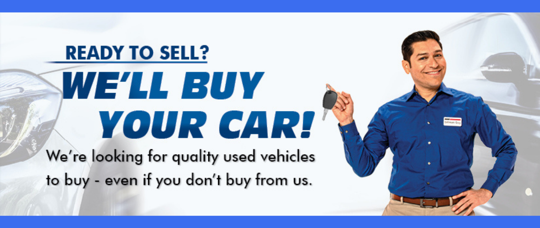 Sell us Your Car!