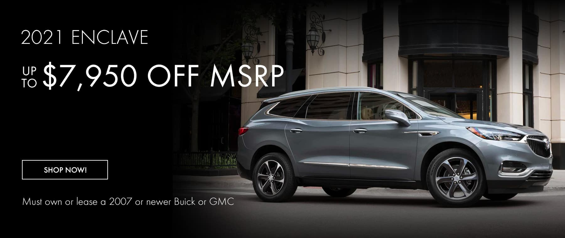 2021 Enclave up to $7,950 off MSRP