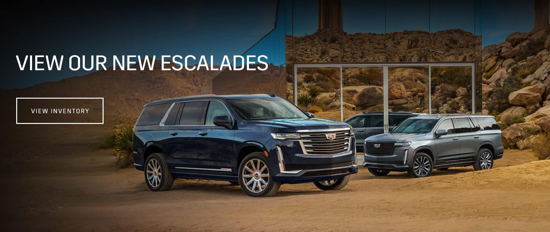 View our new Escalades
