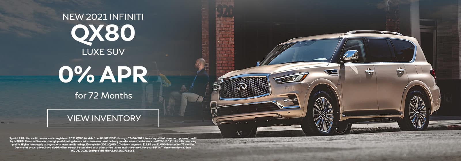 QX80 - 2021 INFINITI QX80 LUXE SUV, 0% APR for 72 Months. Offer expires 7/6/2021