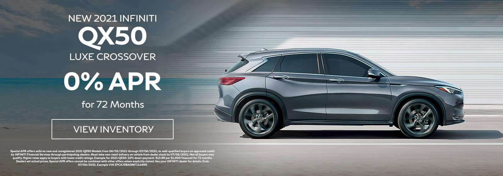 QX50 - 2021 INFINITI QX50 LUXE CROSSOVER, 0% APR for 72 Months. Offer expires 7/6/2021