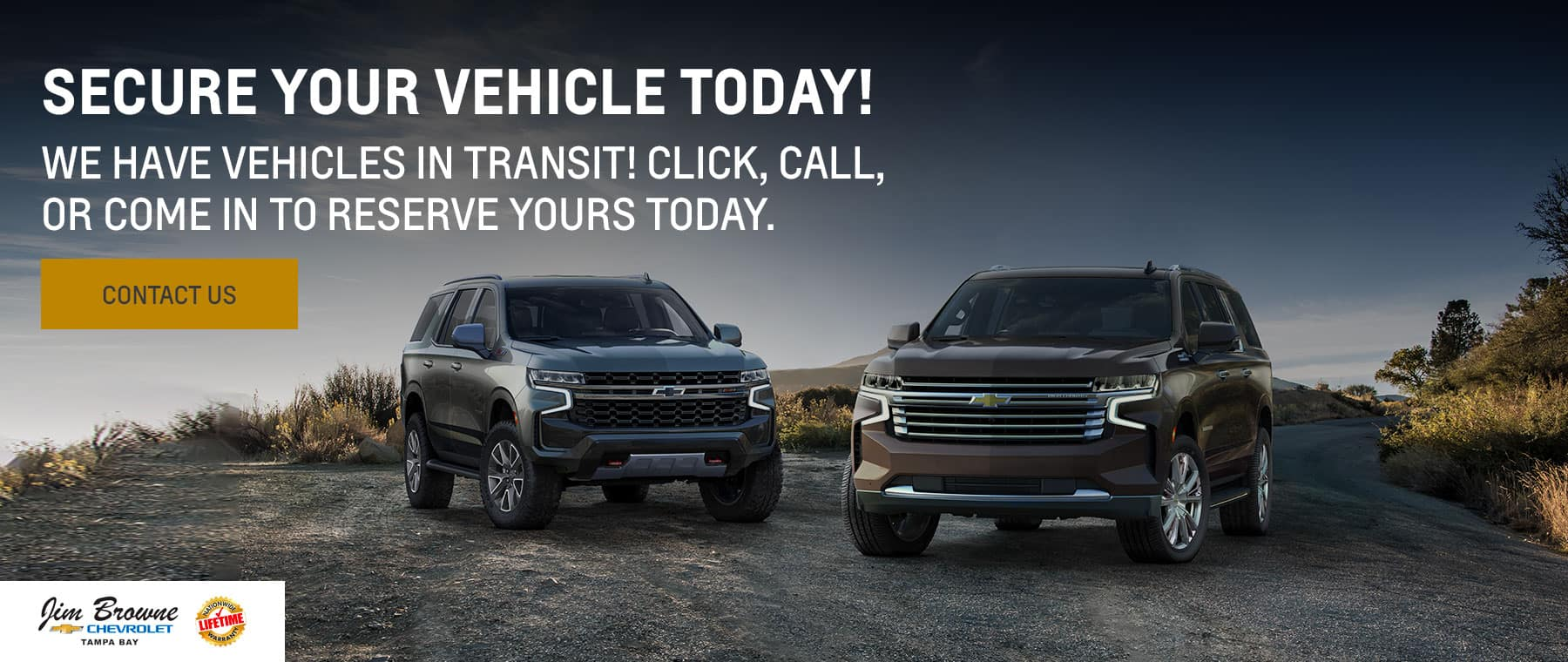 Secure your vehicle today! We have vehicles in transit! Click, call, or come in to reserve yours today.