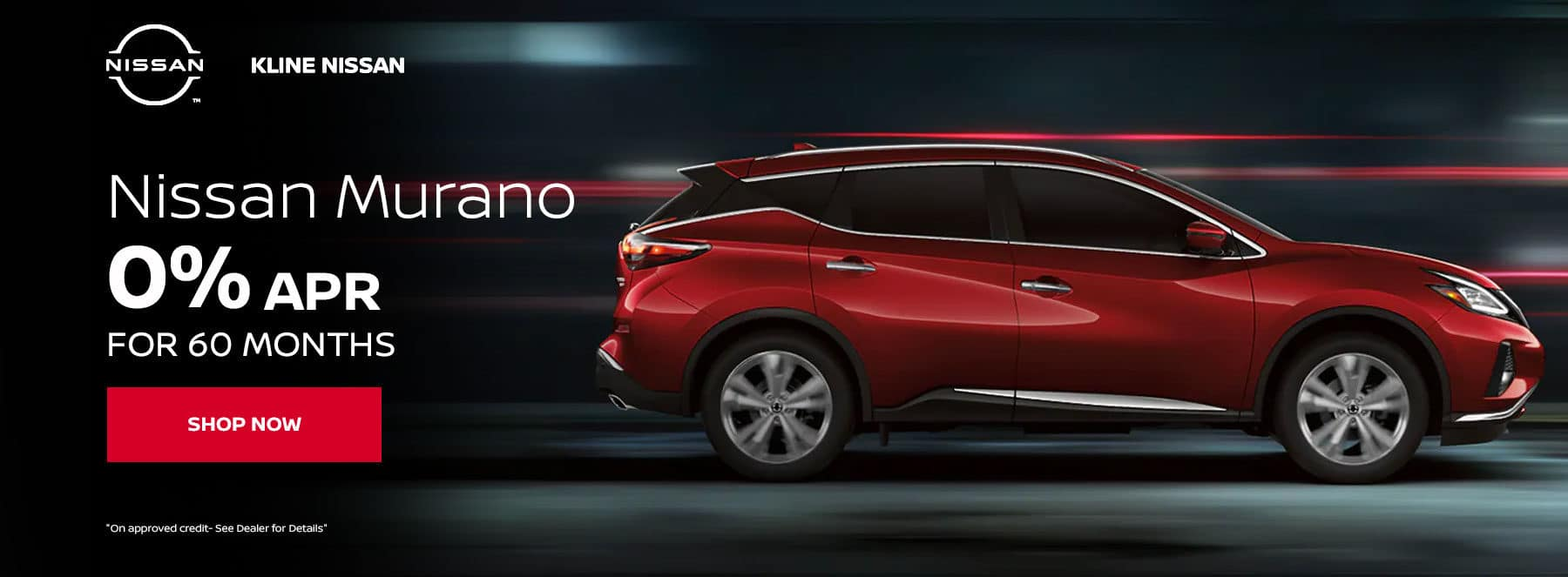 Murano 0.0% APR for 60 months