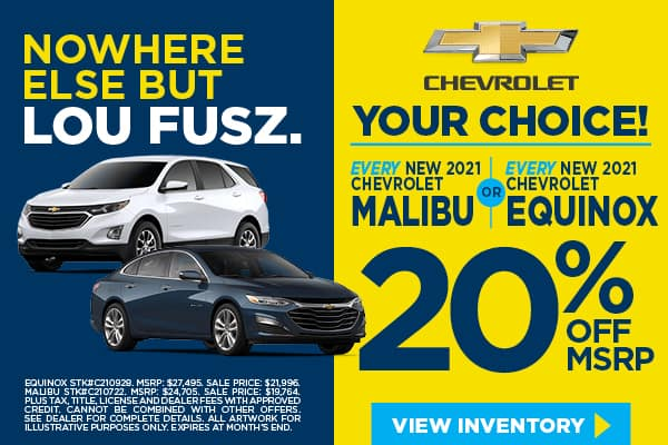 EVERY New 2021 Chevrolet Equinox OR EVERY New 2021 Chevrolet Malibu
