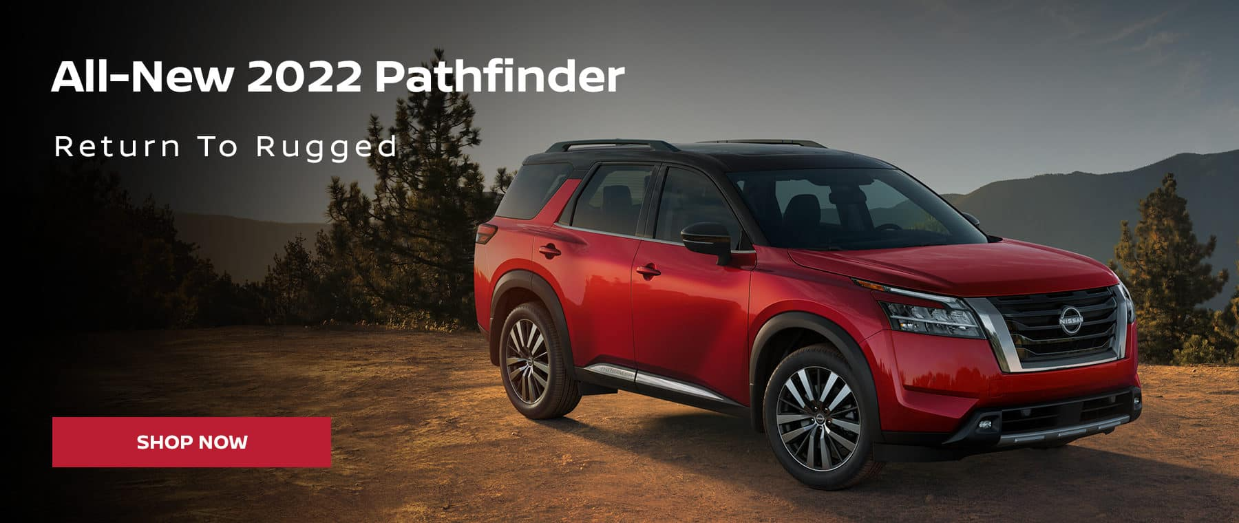All-New 2022 Pathfinder Return To Rugged
