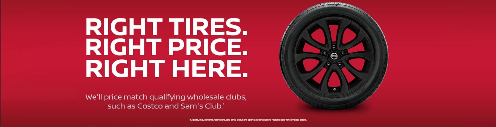 Right Tires. Right Price. Right Here.