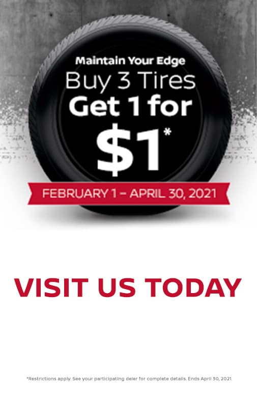 Buy 3 tires, Get 1 for $1*