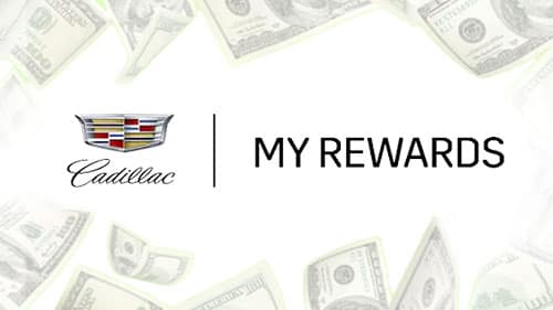"ARE YOU ENROLLED IN ""MY CADILLAC REWARDS""?"