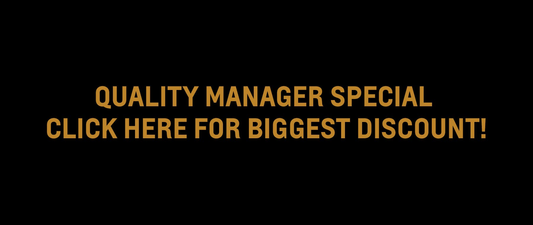 Quality Manager Special Click Here for Biggest Discount!