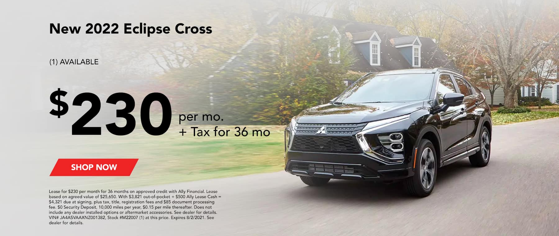 New 2022 ECLIPSE CROSS (1) AVAILABLE $230 per mo. + Tax for 36 mo Lease