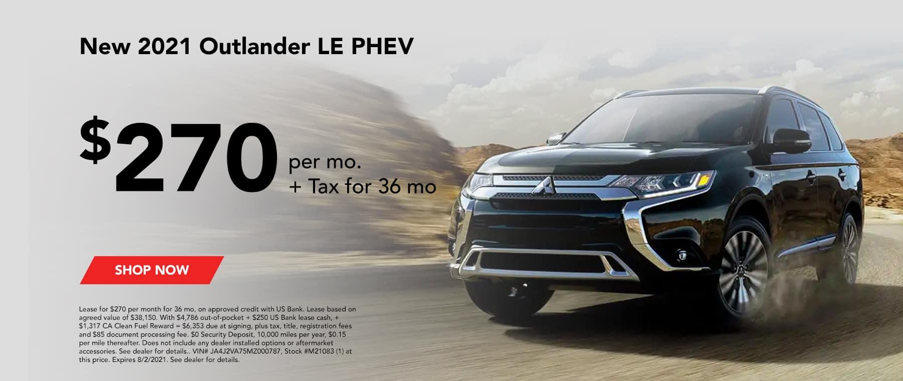 New 2021 OUTLANDER LE PHEV $270 per mo. + Tax for 36 mo Lease