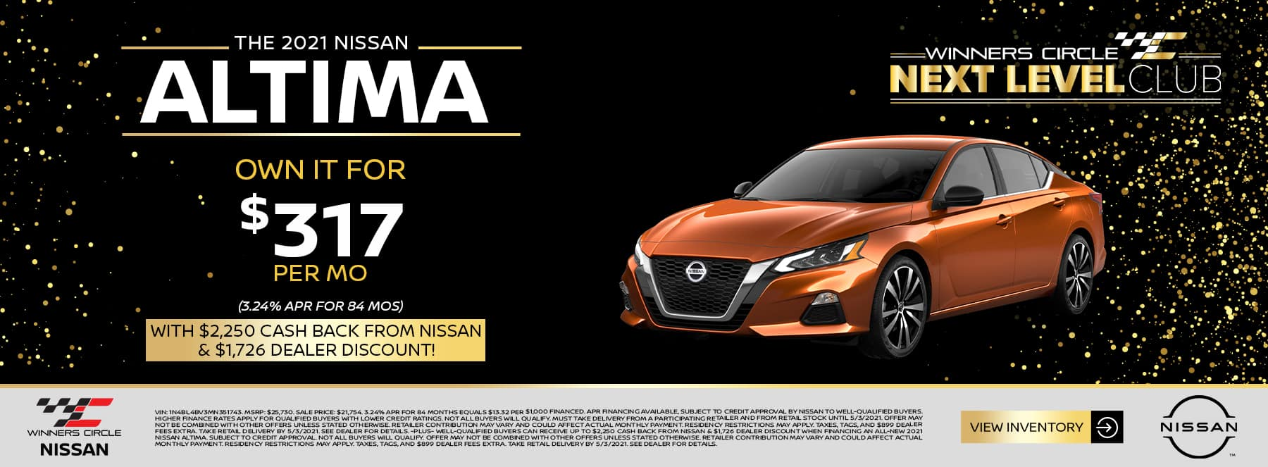 2021 Nissan Altima - Own it for $317 per month (3.24% APR for 84 months) with $2,250 cash back from Nissan & $1,726 dealer discount!