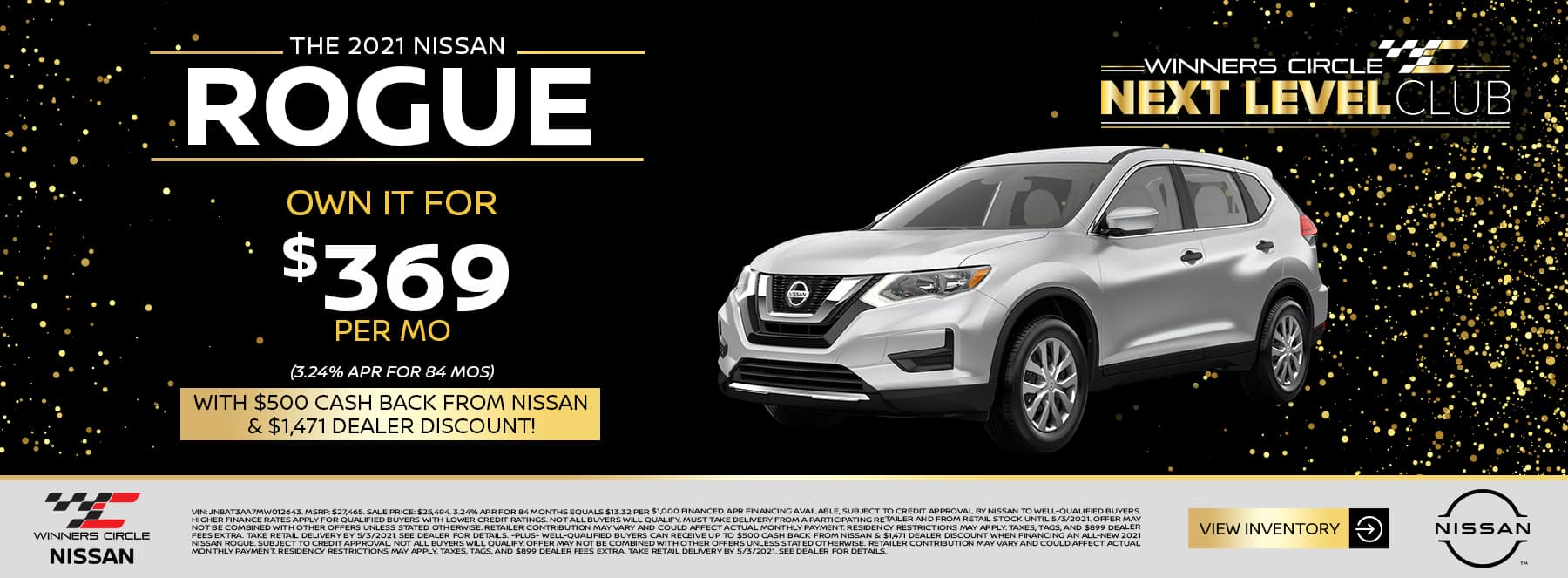 The 2021 Nissan Rogue - Own it for $369 per month (3.24% APR for 84 months) with $500 cash back from Nissan & $1,471 dealer discount!