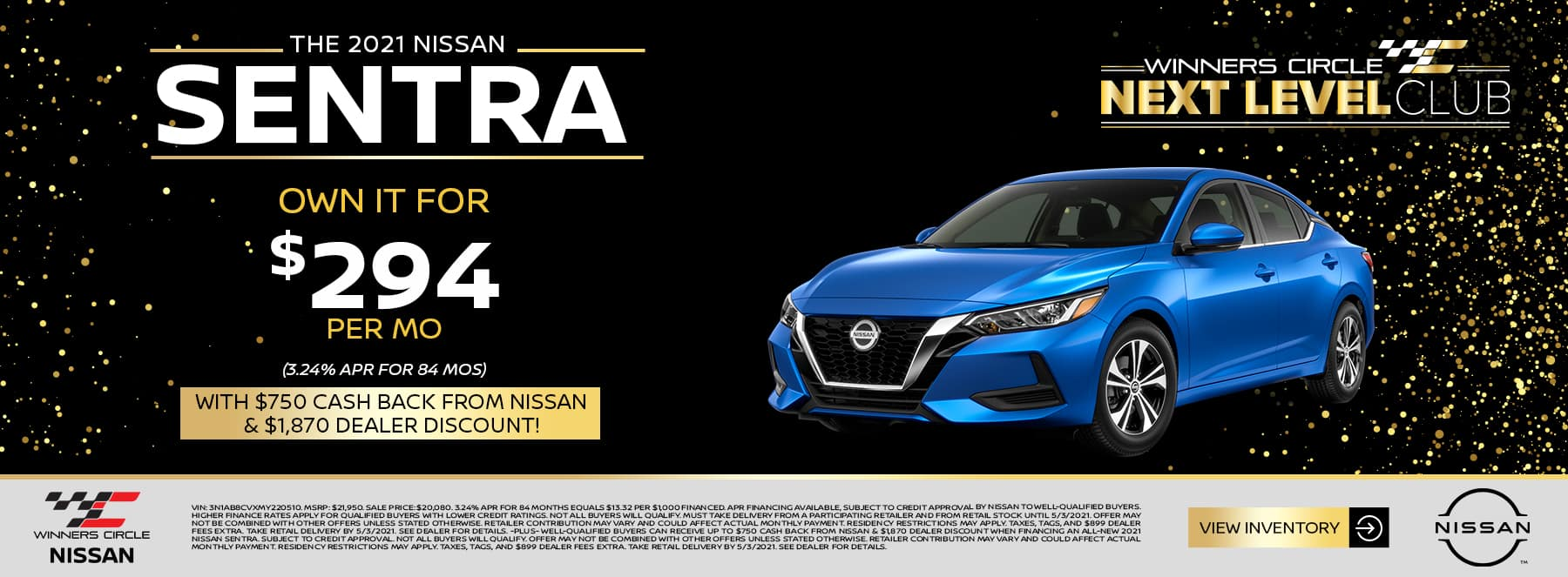 2021 Nissan Sentra - Own it for $294 per month (3.24% APR for 84 months) with $750 cash back from Nissan & $1,870 dealer discount!